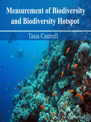 cover image of Measurement of Biodiversity and Biodiversity Hotspot