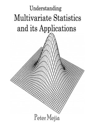 cover image of Understanding Multivariate Statistics and its Applications
