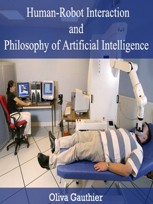 cover image of Human-Robot Interaction and Philosophy of Artificial Intelligence