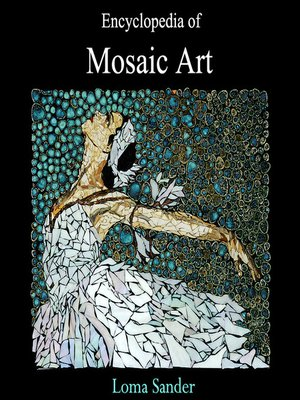 cover image of Encyclopedia of Mosaic Art
