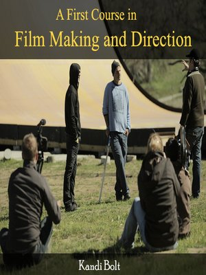 cover image of A First Course in Film Making and Direction
