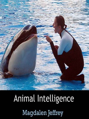 cover image of Animal Intelligence