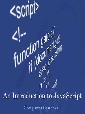 cover image of An Introduction to JavaScript