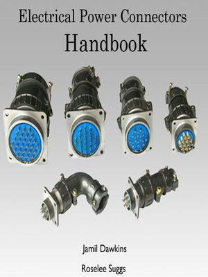 cover image of Electrical Power Connectors Handbook