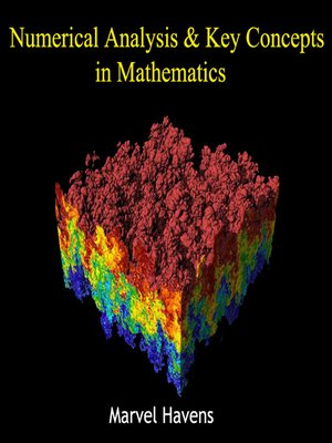 cover image of Numerical Analysis and Key Concepts in Mathematics
