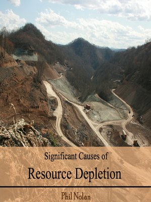 cover image of Significant Causes of Resource Depletion