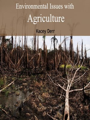 cover image of Environmental Issues with Agriculture