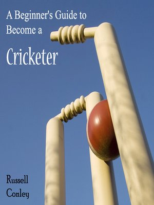 cover image of A Beginner's Guide to Become a Cricketer