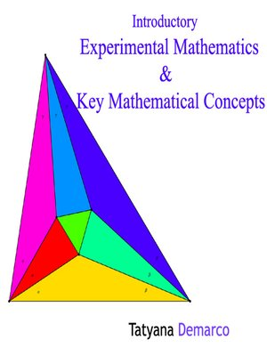 cover image of Introductory Experimental Mathematics and Key Mathematical Concepts