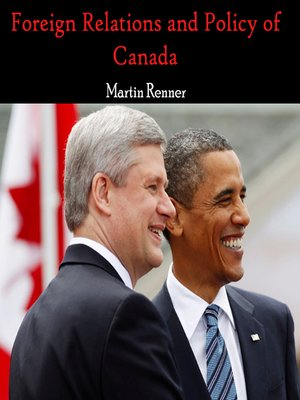 cover image of Foreign Relations and Policy of Canada