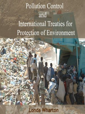 cover image of Pollution Control and International Treaties for Protection of Environment