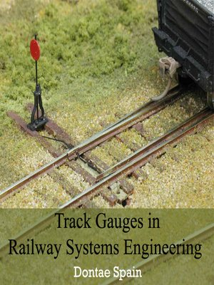 cover image of Track Gauges in Railway Systems Engineering