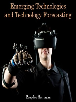 cover image of Emerging Technologies and Technology Forecasting