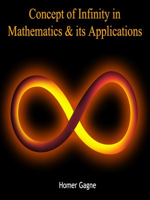 an analysis of the concept of infinity in the mathematical context The mathematics enthusiast volume 7|number 1 article 9 1-2010 the constructs of phd students about infinity: an application of repertory grids serdar aztekin.