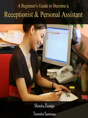 cover image of A Beginner's Guide to Become a Receptionist & Personal Assistant