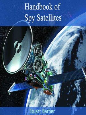cover image of Handbook of Spy Satellites
