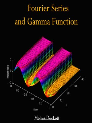 cover image of Fourier Series and Gamma Function