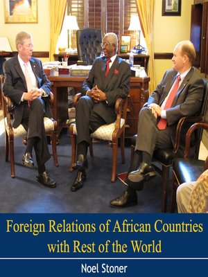 cover image of Foreign Relations of African Countries with Rest of the World
