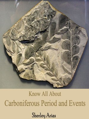 cover image of Know All About Carboniferous Period and Events