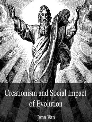 cover image of Creationism and Social Impact of Evolution