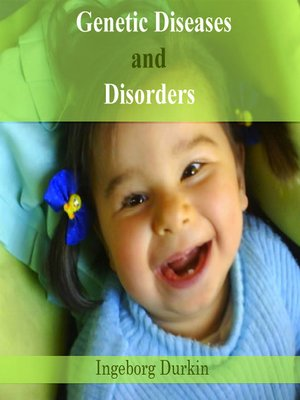 cover image of Genetic Diseases and  Disorders