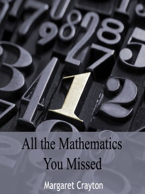 cover image of All the Mathematics You Missed