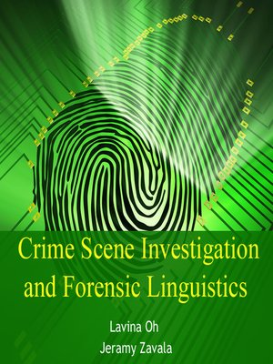 cover image of Crime Scene Investigation and Forensic Linguistics