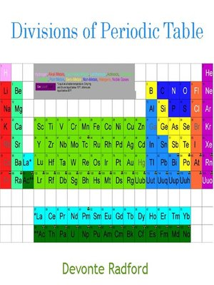 Divisions of periodic table by devonte radford overdrive rakuten cover image urtaz Image collections