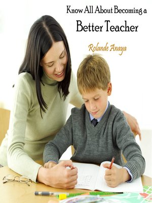 cover image of Know All About Becoming a Better Teacher
