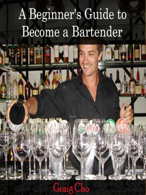 cover image of A Beginner's Guide to Become a Bartender
