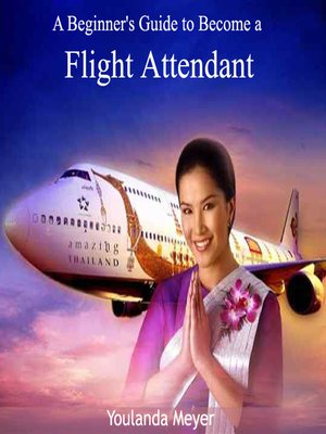 cover image of A Beginner's Guide to Become a Flight Attendant