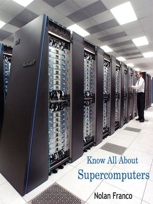 cover image of Know All About Supercomputers
