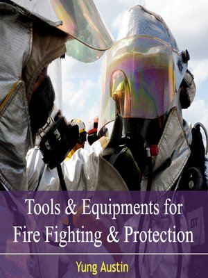cover image of Tools and Equipments for Fire Fighting and Protection