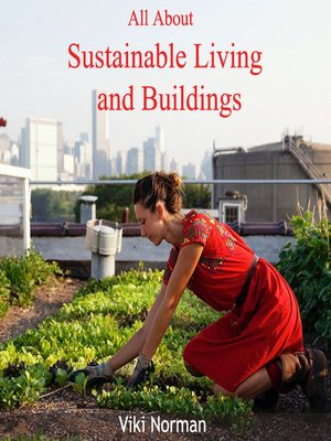 cover image of All About Sustainable Living and Buildings