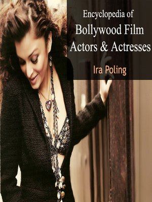 cover image of Encyclopedia of Bollywood Film Actors and Actresses