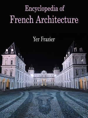 cover image of Encyclopedia of French Architecture