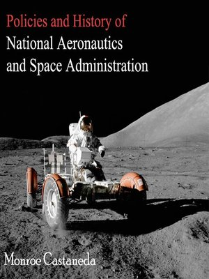 cover image of Policies and History of National Aeronautics and Space Administration