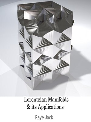 cover image of Lorentzian Manifolds and its Applications