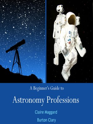 cover image of A Beginner's Guide to Astronomy Professions