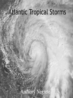 cover image of Atlantic Tropical Storms