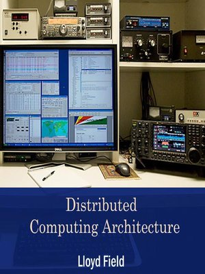cover image of Distributed Computing Architecture
