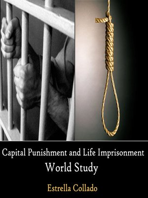 cover image of Capital Punishment and Life Imprisonment