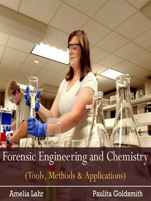 cover image of Forensic Engineering and Chemistry