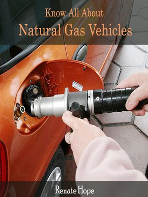 cover image of Know All About Natural Gas Vehicles