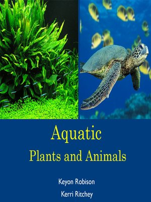 cover image of Aquatic Plants and Animals