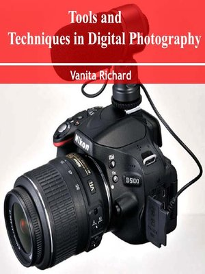 cover image of Tools and Techniques in Digital Photography