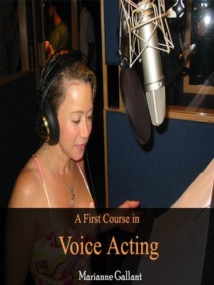 cover image of A First Course in Voice Acting