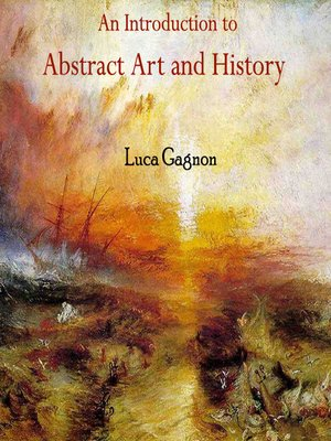 cover image of An Introduction to Abstract Art and History