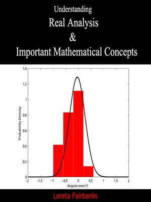 cover image of Understanding Real Analysis and Important Mathematical Concepts