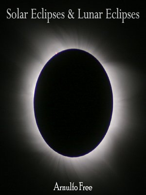 cover image of Solar Eclipses & Lunar Eclipses